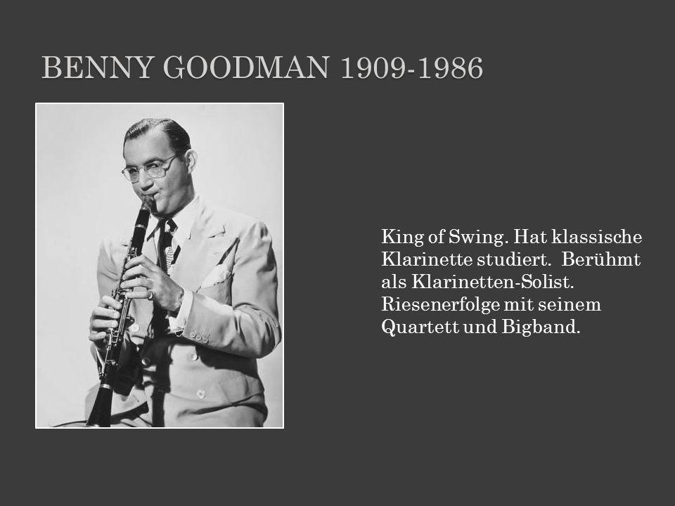 Benny Goodman 1909-1986