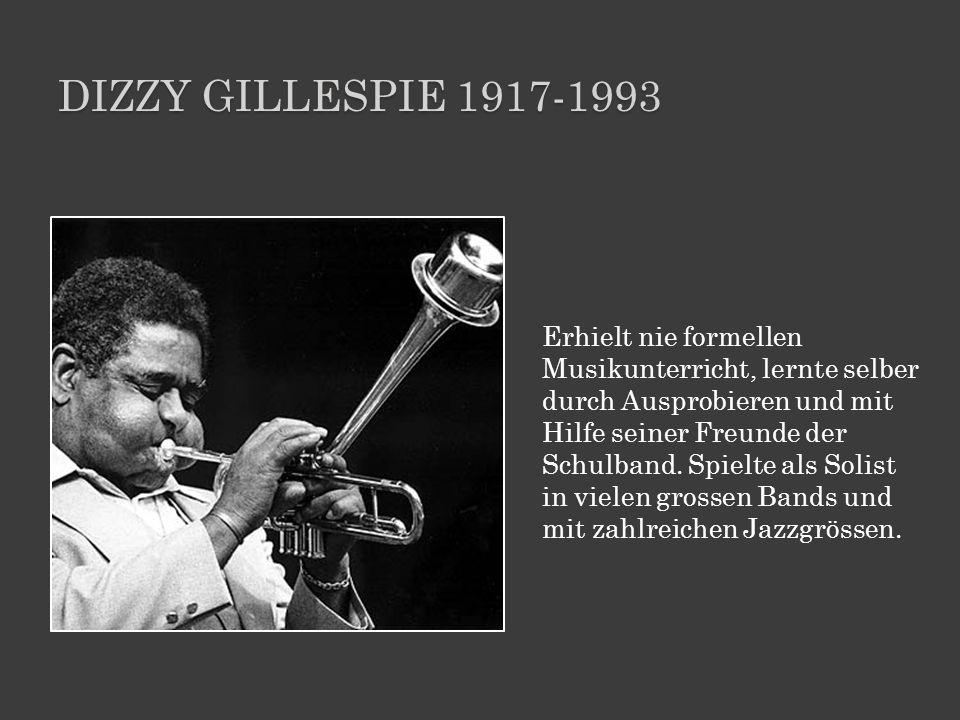 Dizzy gillespie 1917-1993