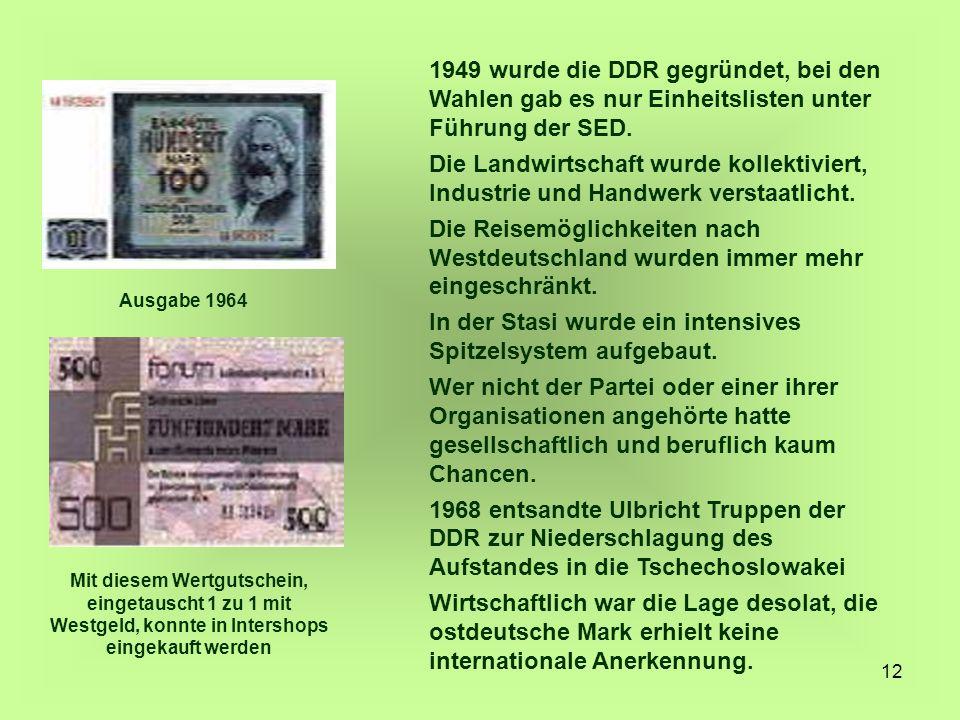 In der Stasi wurde ein intensives Spitzelsystem aufgebaut.