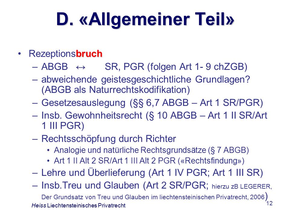 D. «Allgemeiner Teil» Rezeptionsbruch