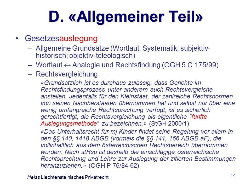 D. «Allgemeiner Teil» Gesetzesauslegung