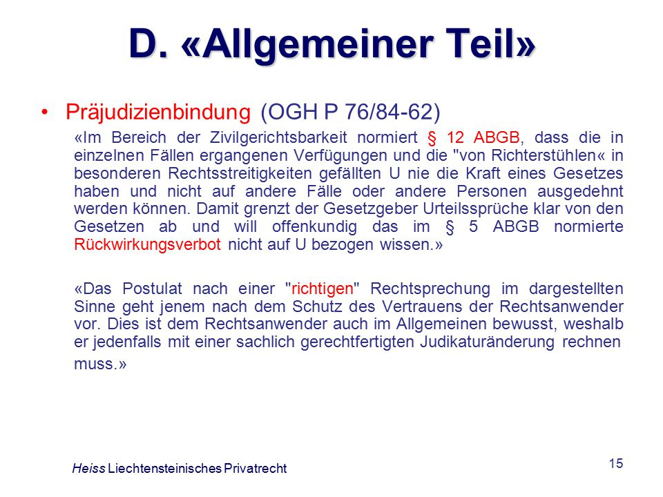 D. «Allgemeiner Teil» Präjudizienbindung (OGH P 76/84-62)