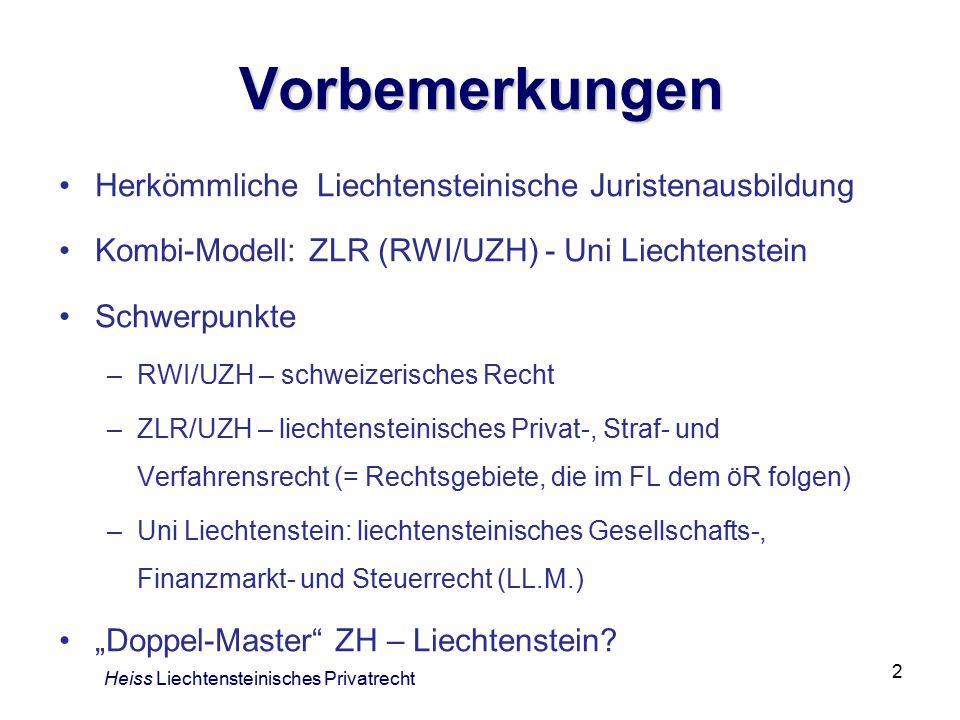 Vorbemerkungen Herkömmliche Liechtensteinische Juristenausbildung