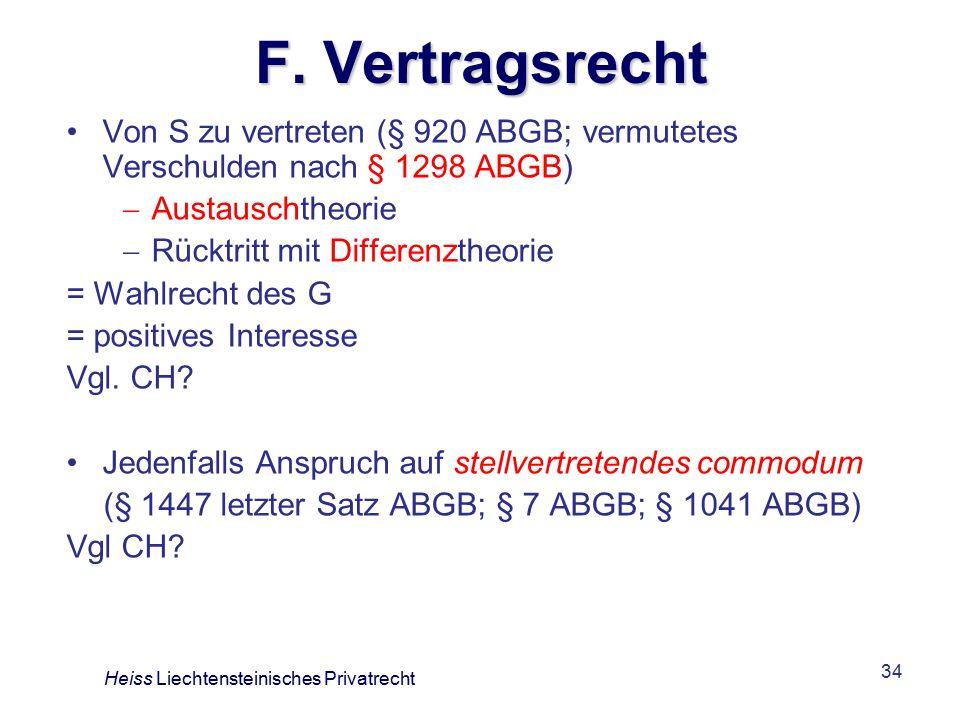 F. Vertragsrecht Von S zu vertreten (§ 920 ABGB; vermutetes Verschulden nach § 1298 ABGB) Austauschtheorie.