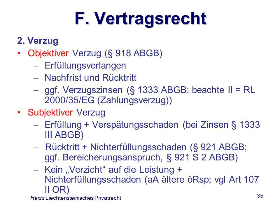 F. Vertragsrecht 2. Verzug Objektiver Verzug (§ 918 ABGB)