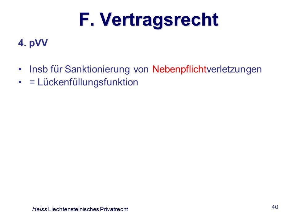 F. Vertragsrecht 4. pVV. Insb für Sanktionierung von Nebenpflichtverletzungen. = Lückenfüllungsfunktion.