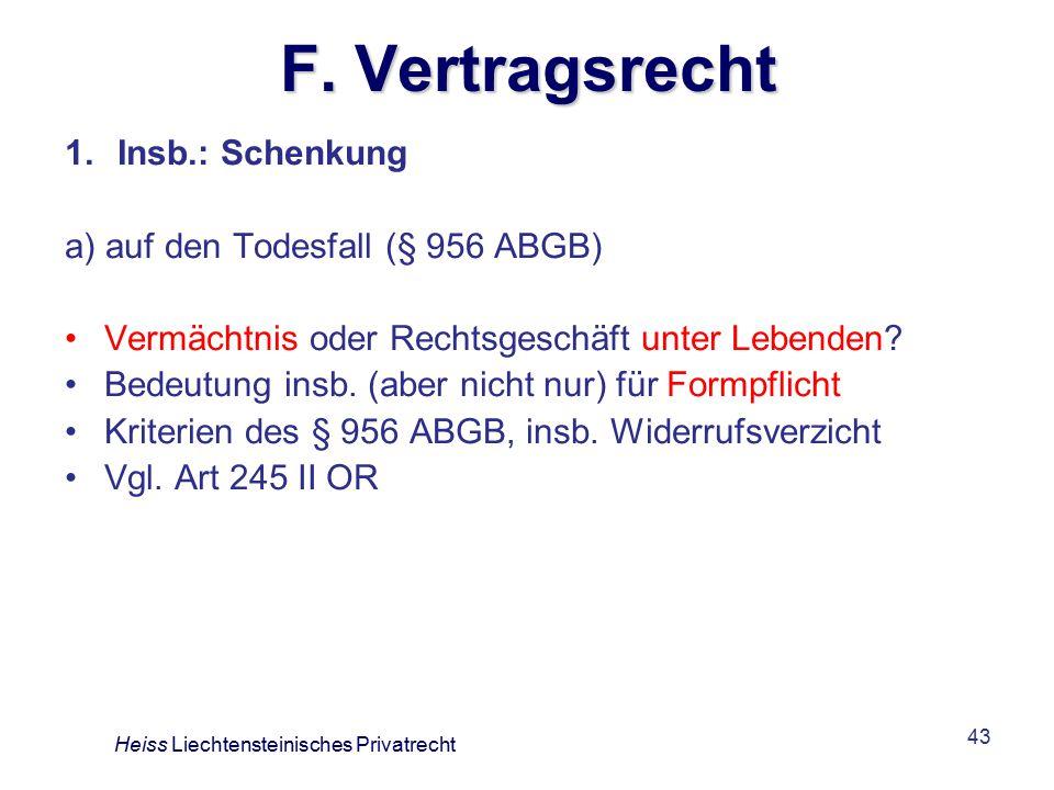 F. Vertragsrecht Insb.: Schenkung a) auf den Todesfall (§ 956 ABGB)