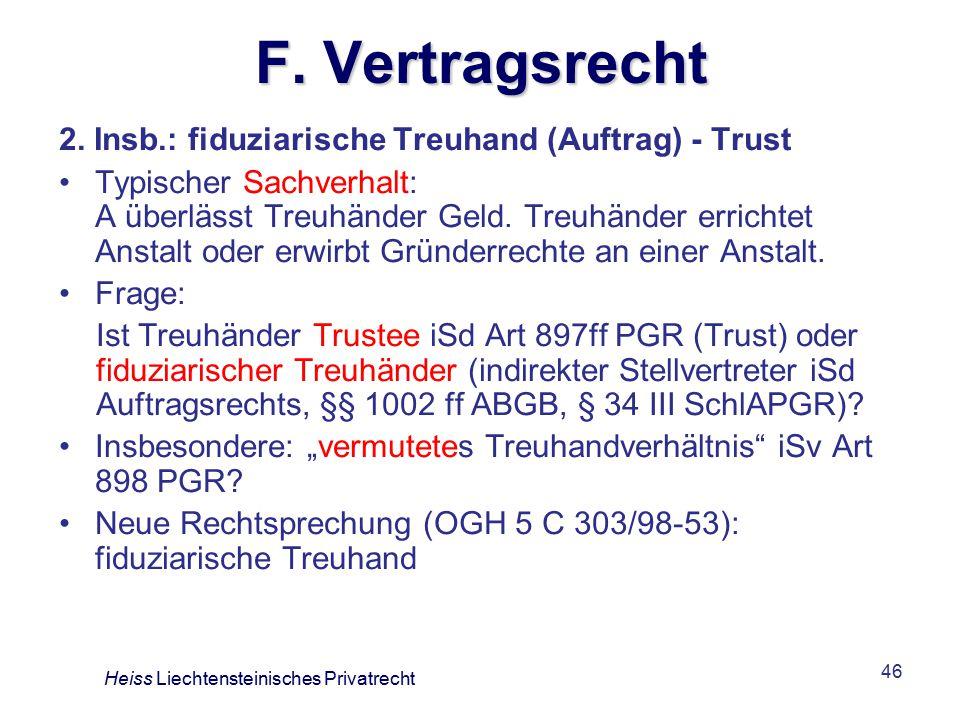F. Vertragsrecht 2. Insb.: fiduziarische Treuhand (Auftrag) - Trust