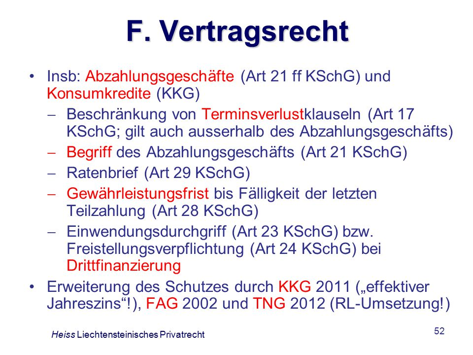 F. Vertragsrecht Insb: Abzahlungsgeschäfte (Art 21 ff KSchG) und Konsumkredite (KKG)