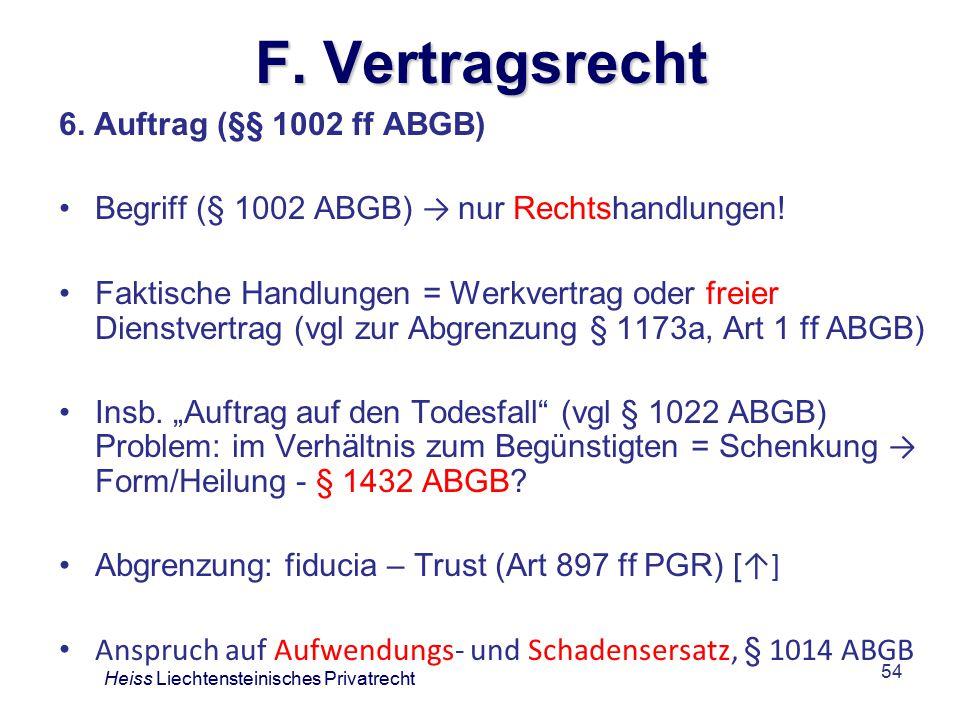 F. Vertragsrecht 6. Auftrag (§§ 1002 ff ABGB)
