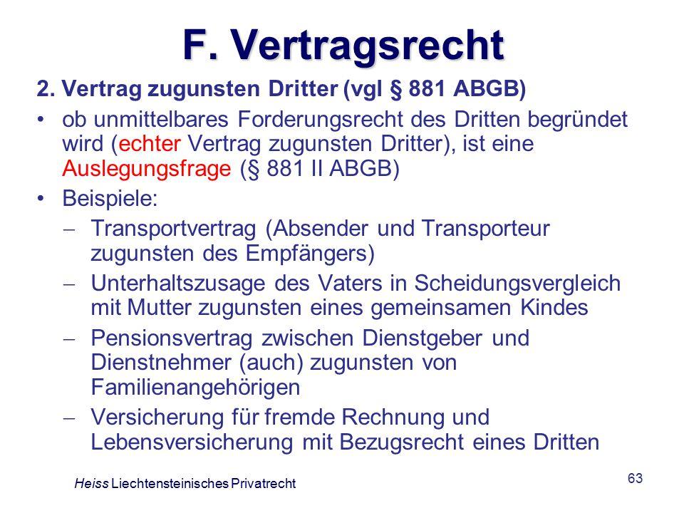 F. Vertragsrecht 2. Vertrag zugunsten Dritter (vgl § 881 ABGB)