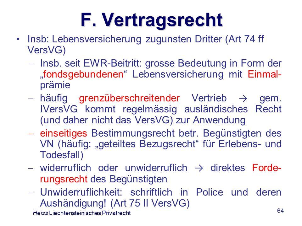 F. Vertragsrecht Insb: Lebensversicherung zugunsten Dritter (Art 74 ff VersVG)