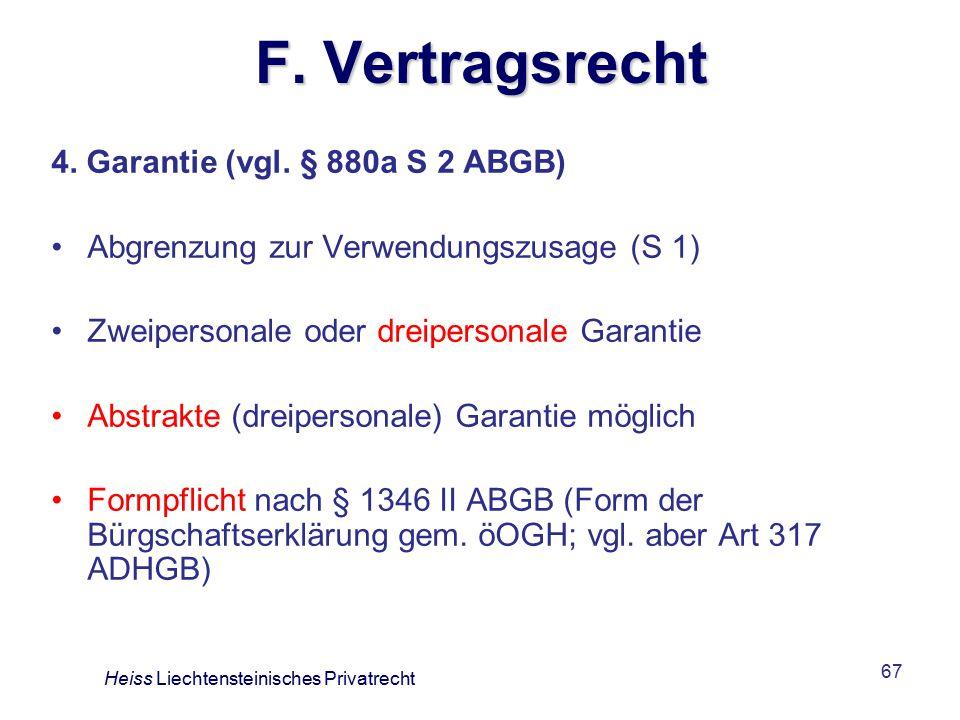 F. Vertragsrecht 4. Garantie (vgl. § 880a S 2 ABGB)