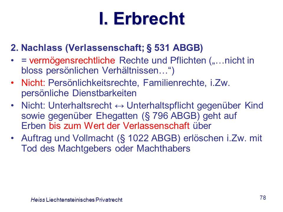 I. Erbrecht 2. Nachlass (Verlassenschaft; § 531 ABGB)