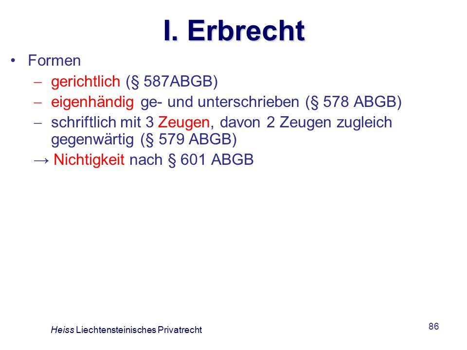 I. Erbrecht Formen gerichtlich (§ 587ABGB)