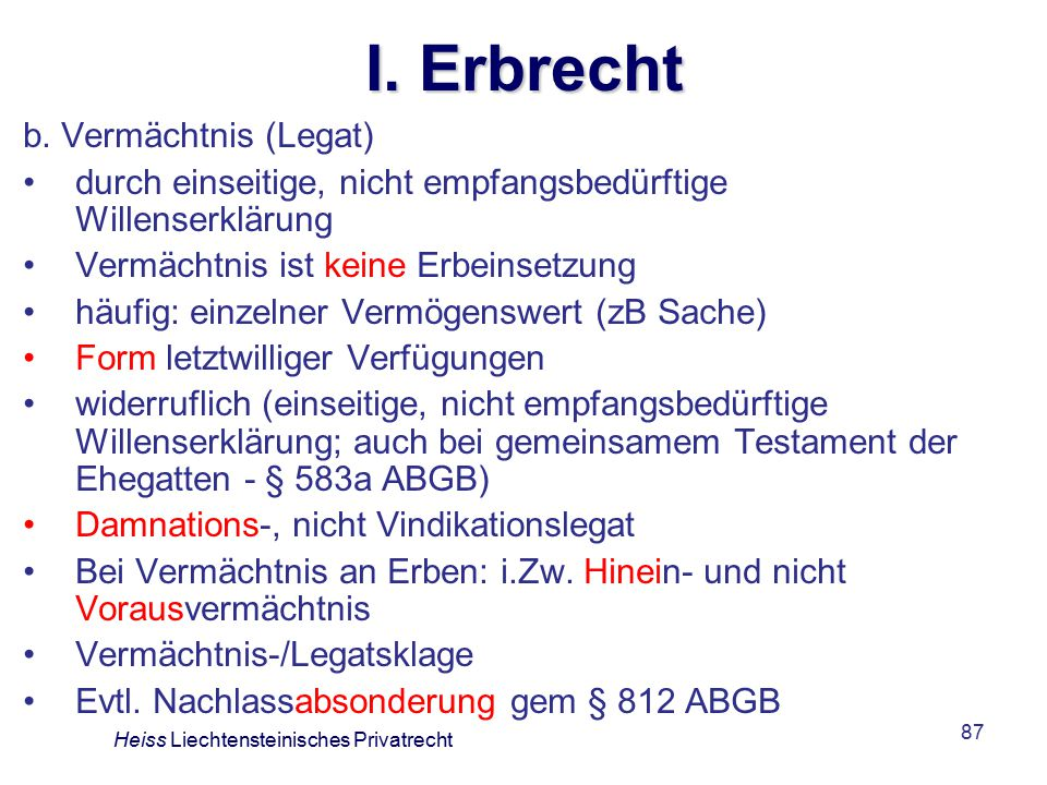 I. Erbrecht b. Vermächtnis (Legat)