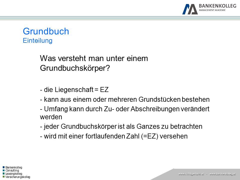 Grundbuch Einteilung - die Liegenschaft = EZ