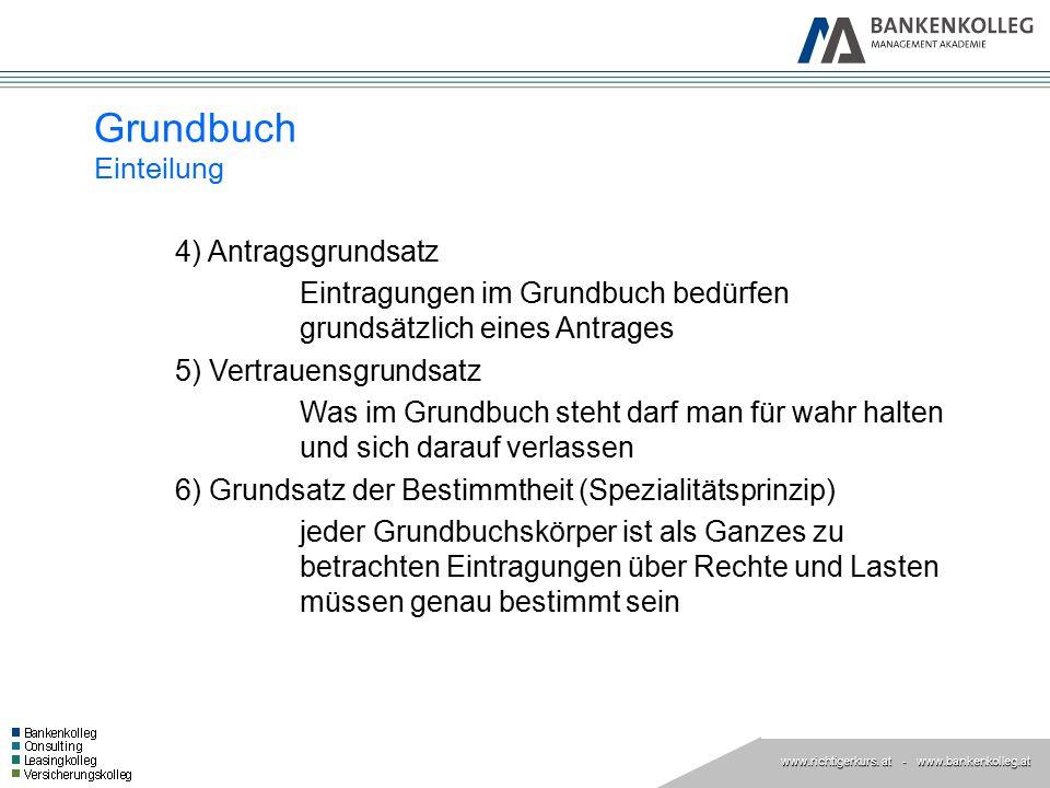 Grundbuch Einteilung 4) Antragsgrundsatz. Eintragungen im Grundbuch bedürfen grundsätzlich eines Antrages.