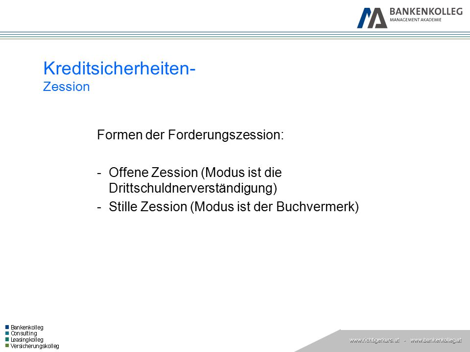 Kreditsicherheiten- Zession
