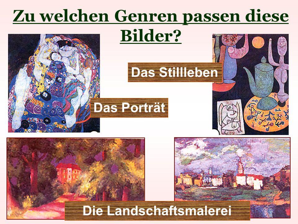 Zu welchen Genren passen diese Bilder Die Landschaftsmalerei