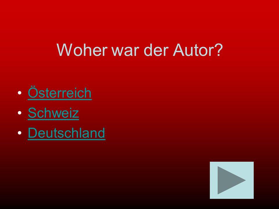 Woher war der Autor Österreich Schweiz Deutschland
