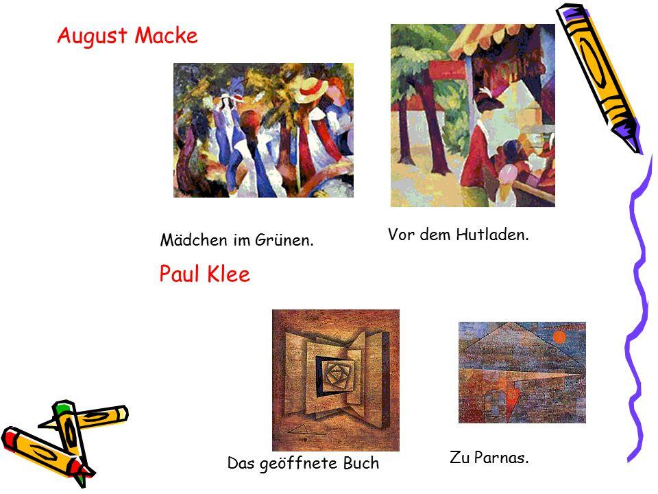 August Macke Paul Klee Vor dem Hutladen. Mädchen im Grünen. Zu Parnas.