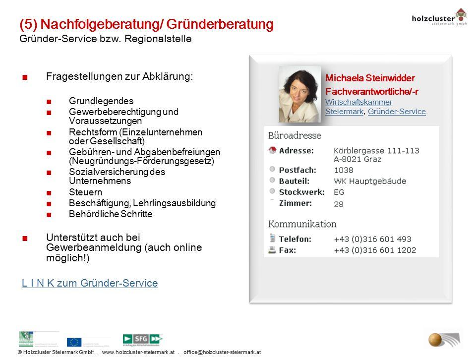 (5) Nachfolgeberatung/ Gründerberatung Gründer-Service bzw