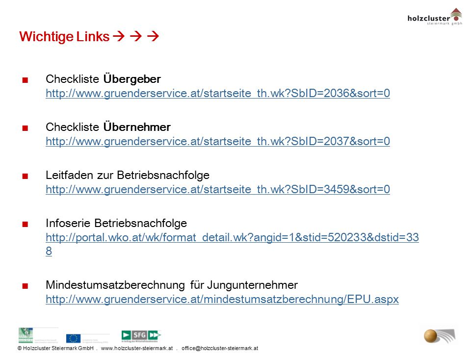 Wichtige Links    Checkliste Übergeber http://www.gruenderservice.at/startseite_th.wk SbID=2036&sort=0.