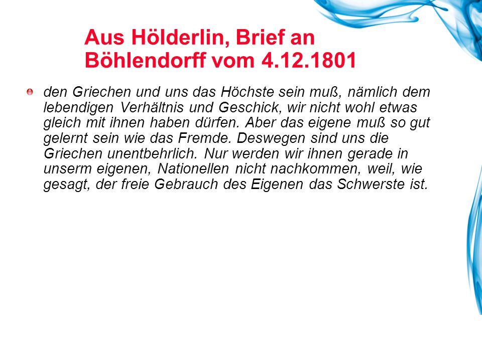 Aus Hölderlin, Brief an Böhlendorff vom 4.12.1801
