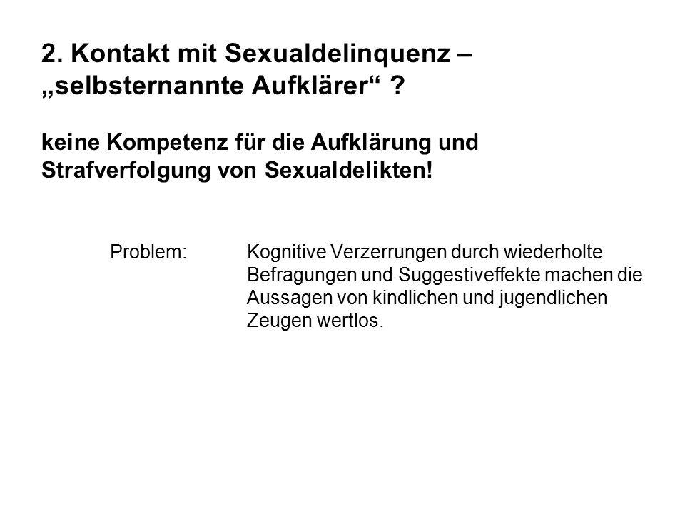 """2. Kontakt mit Sexualdelinquenz – """"selbsternannte Aufklärer"""