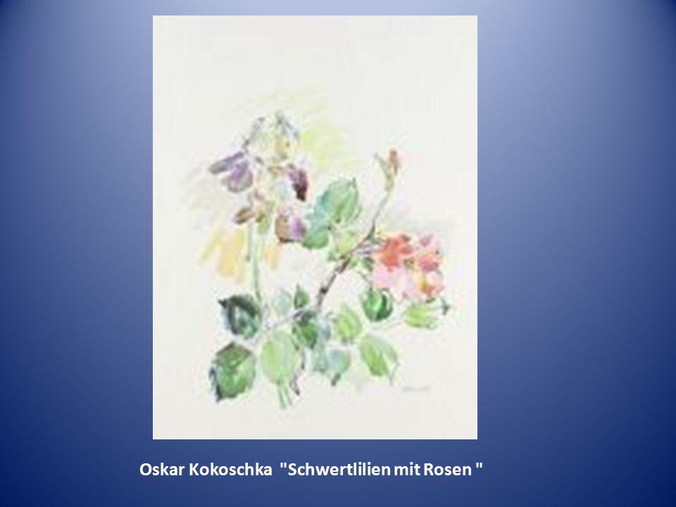 Oskar Kokoschka Schwertlilien mit Rosen