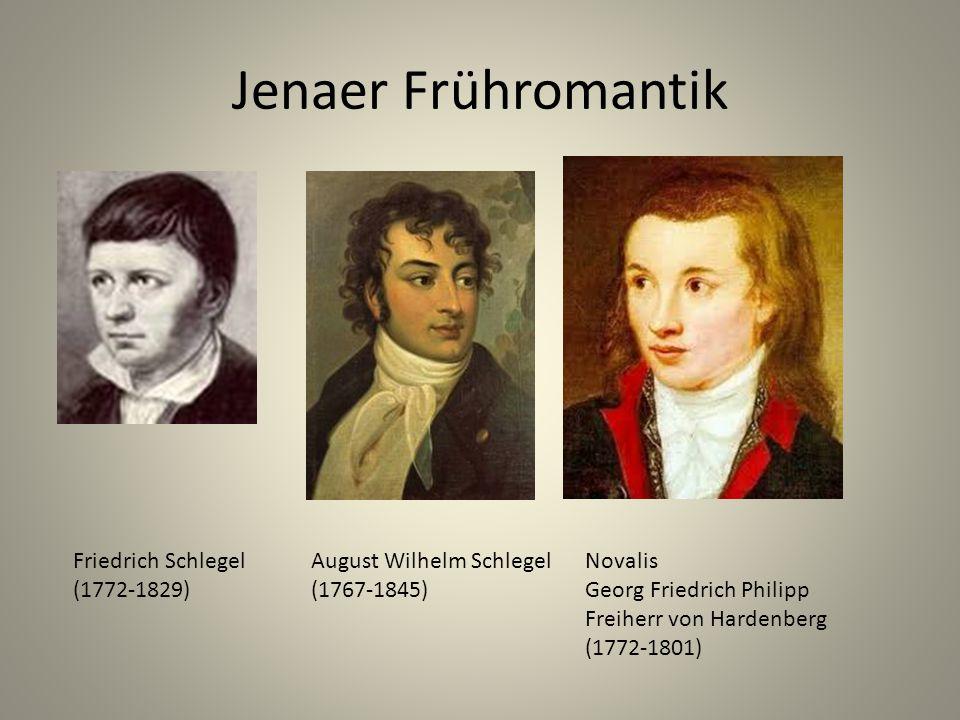 Jenaer Frühromantik Friedrich Schlegel (1772-1829)