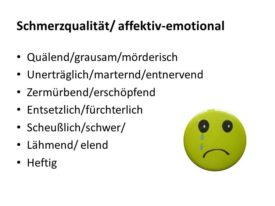 Schmerzqualität/ affektiv-emotional