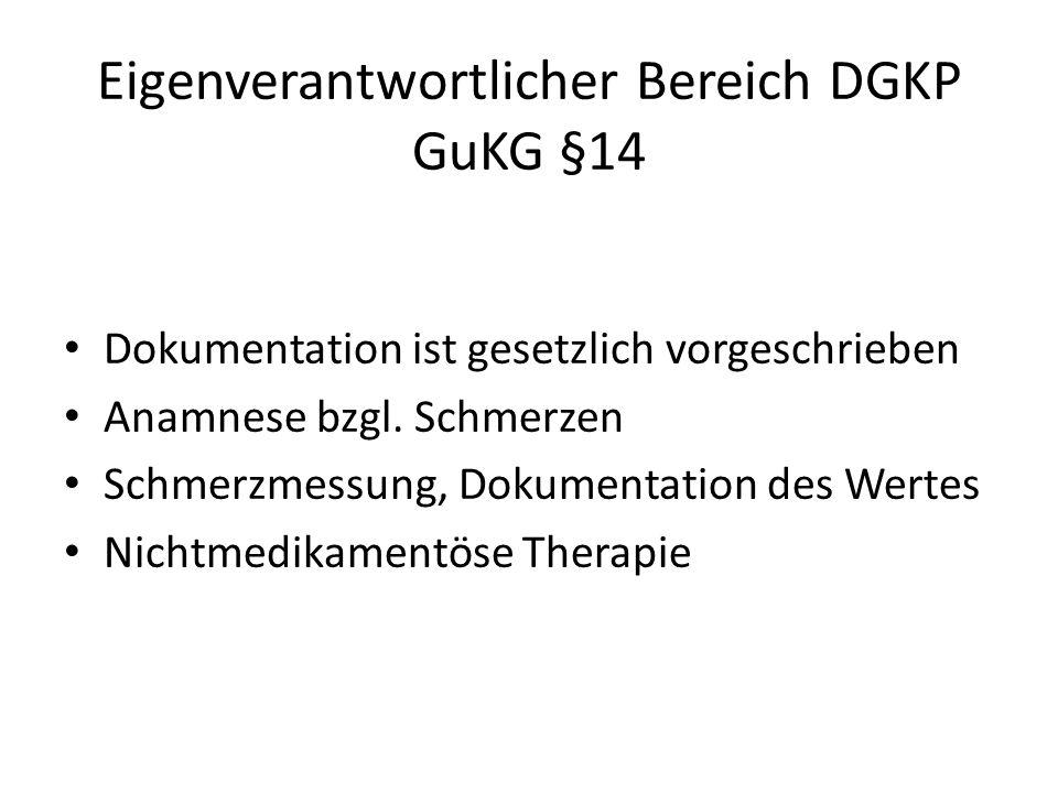 Eigenverantwortlicher Bereich DGKP GuKG §14