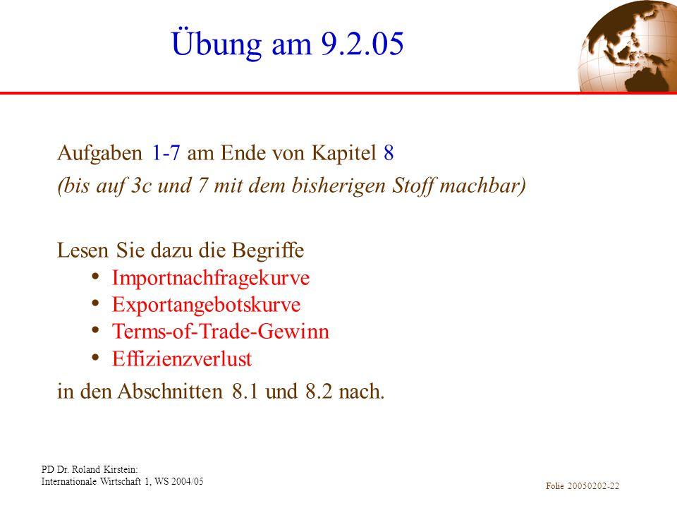 Übung am 9.2.05 Aufgaben 1-7 am Ende von Kapitel 8