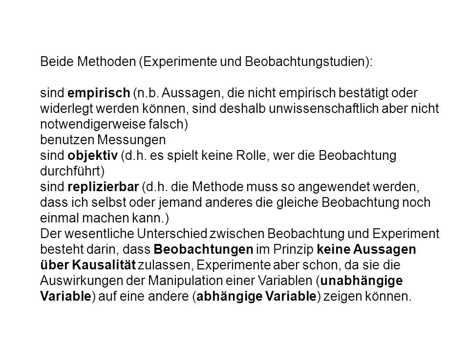 Beide Methoden (Experimente und Beobachtungstudien):