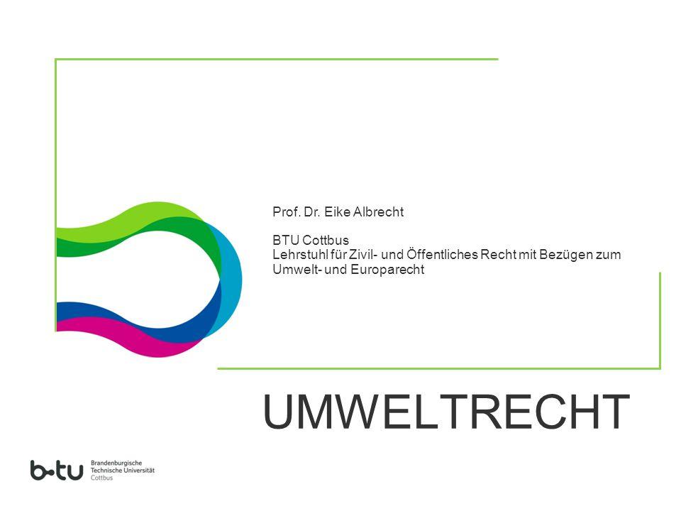 UMWELTRECHT Prof. Dr. Eike Albrecht BTU Cottbus