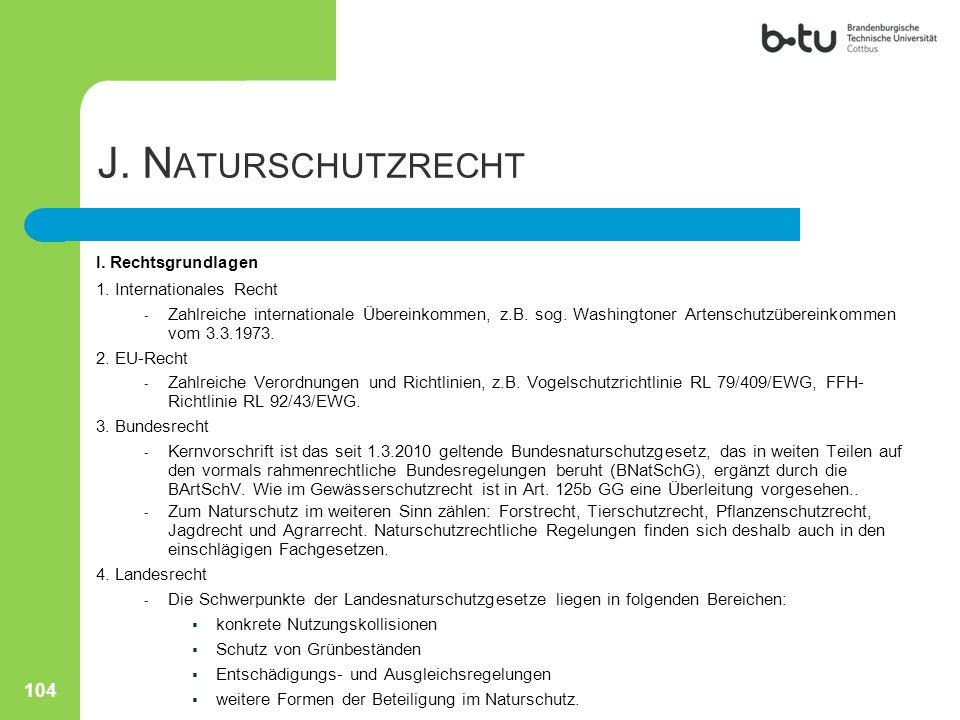 J. Naturschutzrecht I. Rechtsgrundlagen 1. Internationales Recht