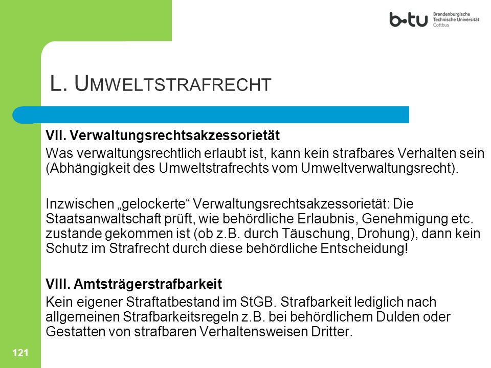 L. Umweltstrafrecht VII. Verwaltungsrechtsakzessorietät