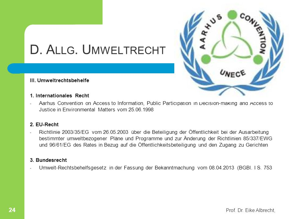 D. Allg. Umweltrecht III. Umweltrechtsbehelfe 1. Internationales Recht