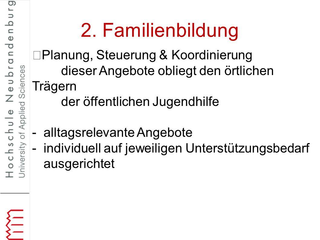 2. Familienbildung Planung, Steuerung & Koordinierung