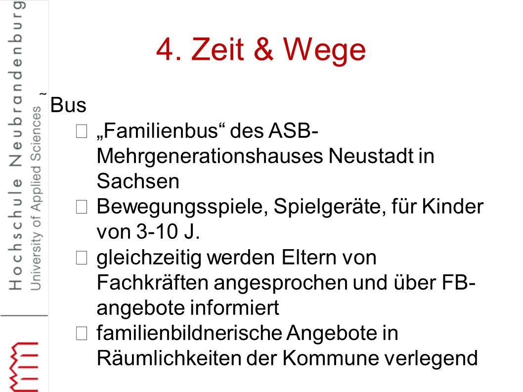 """4. Zeit & Wege Bus. """"Familienbus des ASB-Mehrgenerationshauses Neustadt in Sachsen. Bewegungsspiele, Spielgeräte, für Kinder von 3-10 J."""