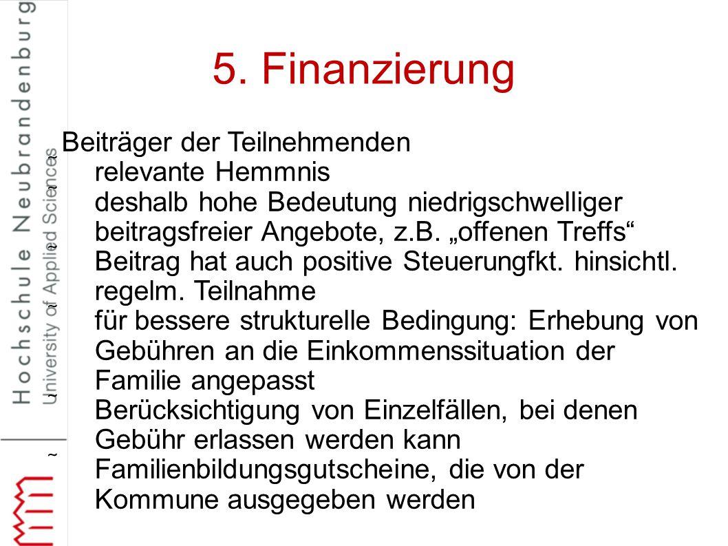 5. Finanzierung Beiträger der Teilnehmenden relevante Hemmnis