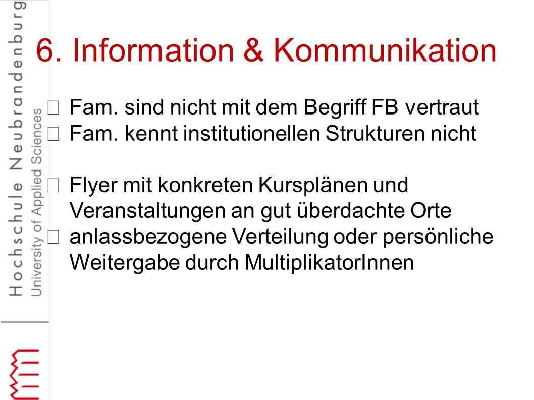 6. Information & Kommunikation