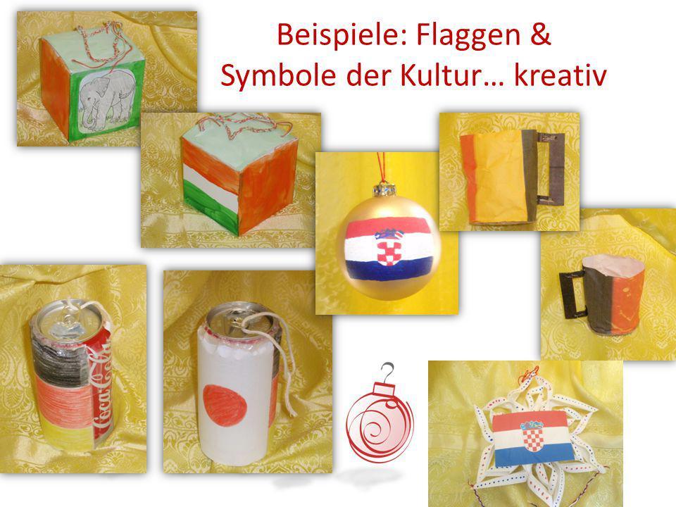 Beispiele: Flaggen & Symbole der Kultur… kreativ