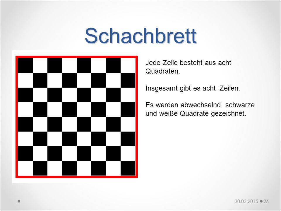 Schachbrett Jede Zeile besteht aus acht Quadraten.