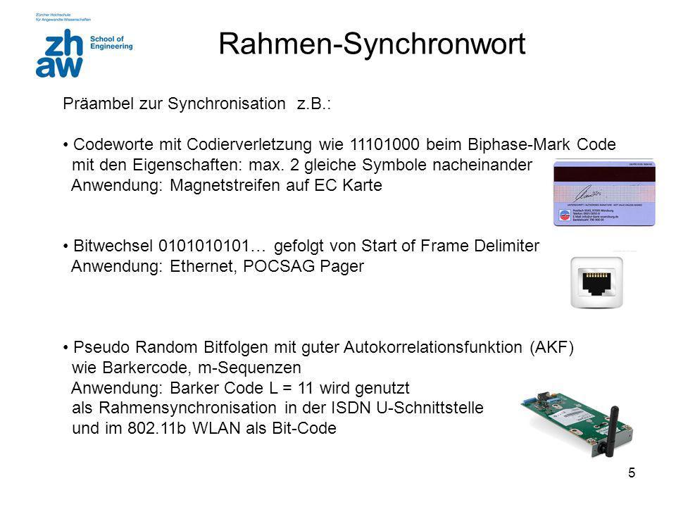 Rahmen-Synchronwort Präambel zur Synchronisation z.B.: