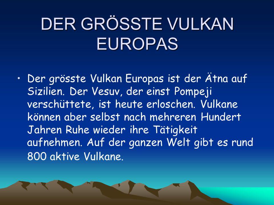 DER GRÖSSTE VULKAN EUROPAS