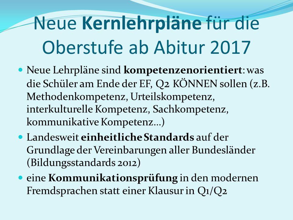 Neue Kernlehrpläne für die Oberstufe ab Abitur 2017
