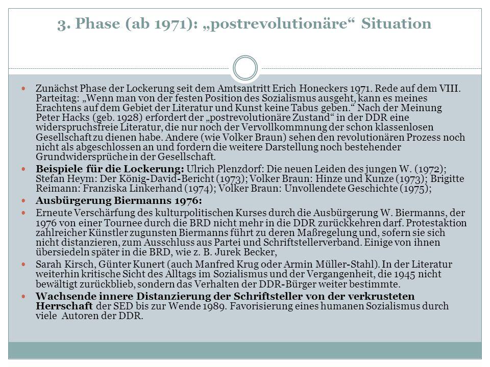 "3. Phase (ab 1971): ""postrevolutionäre Situation"